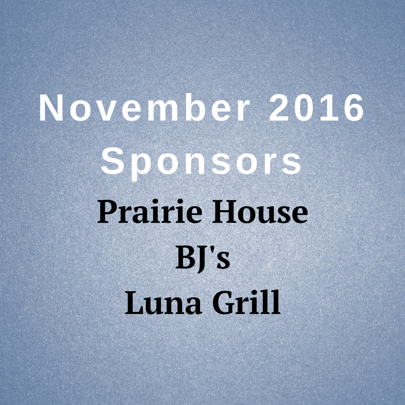 November 2016 Sponsers Praire House BJ's Luna Grill