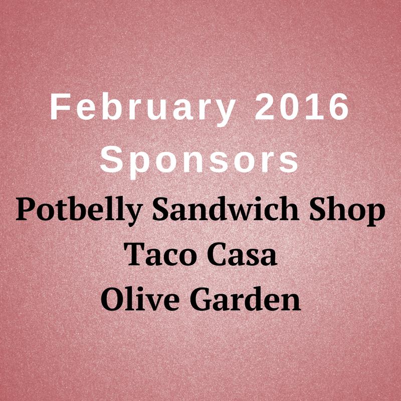 February 2016 Sponsors Potbelly Sandwich Shop Taco Casa Olive Garden