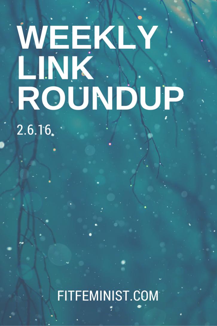 link roundup 2.5.16 - Fit Feminist