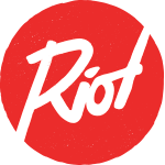 RIOT / WE MAKE GOOD SH*T