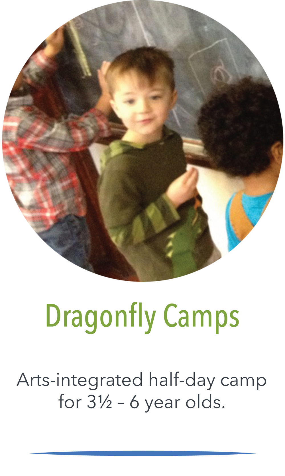 Click here to learn more about Dragonfly Fine Arts Camps.