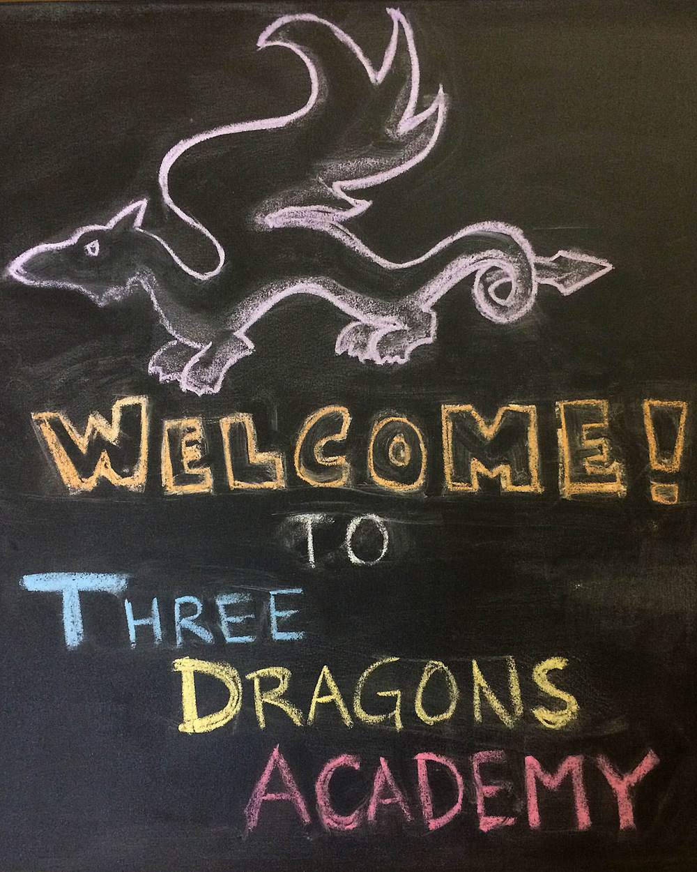 Three Dragons Academy hand drawn welcome sign.