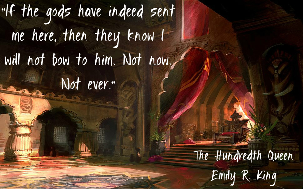 Scene from The Hundredth Queen novel by Emily R King