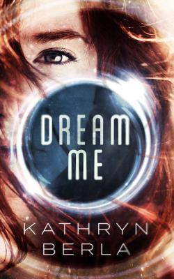 Dream Me Book Cover