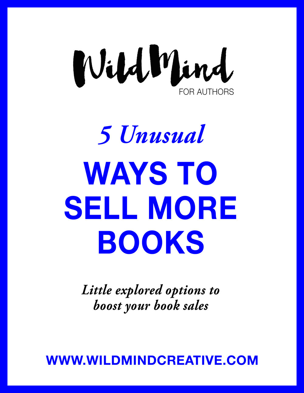 5 Unusual Ways To Sell More Books