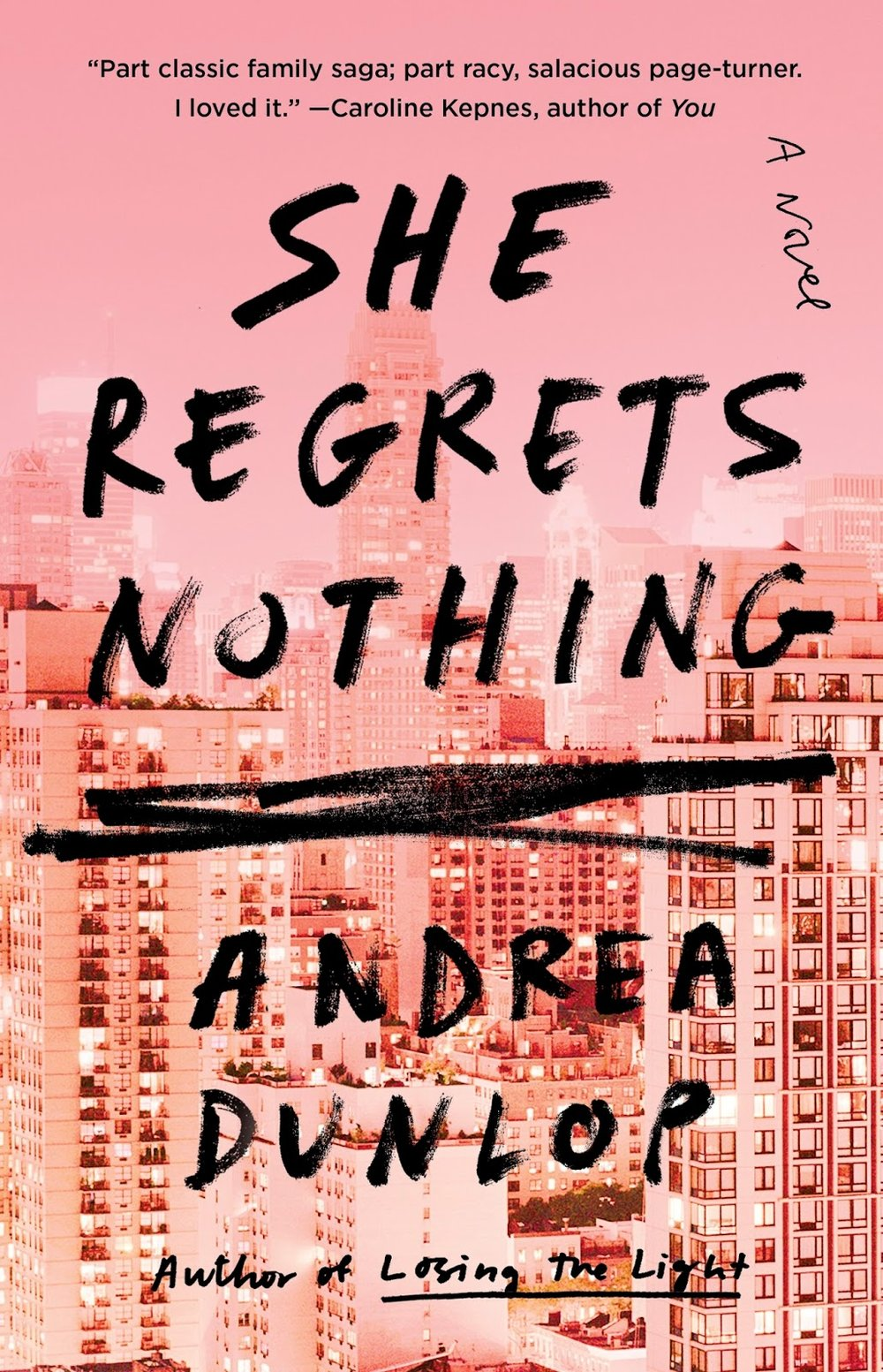 She Regrets Nothing by author Andrea Dunlop. Book Cover.jpg