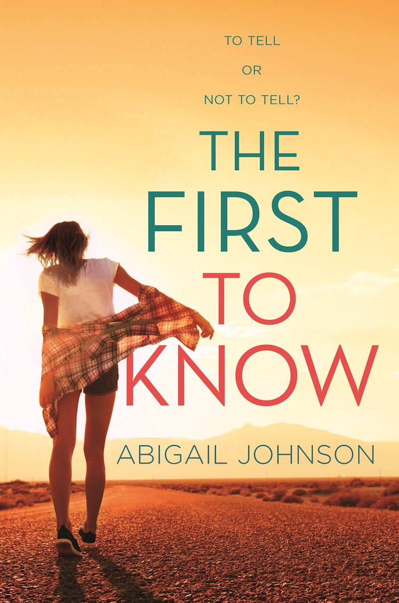 Book Cover for author Abigail Johnson´s YA novel - The First to Know