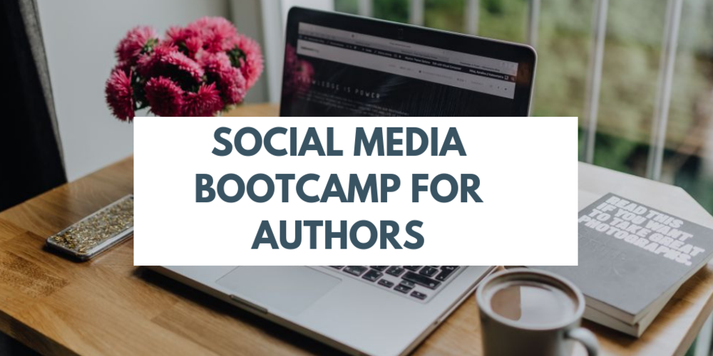 Social Media Bootcamp for Authors