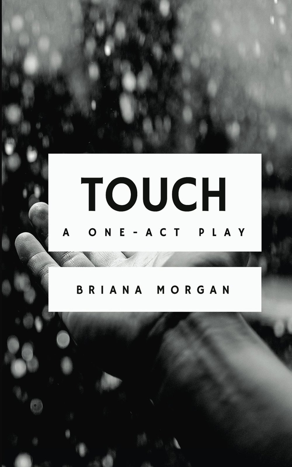 Touch by playwright Briana Morgan
