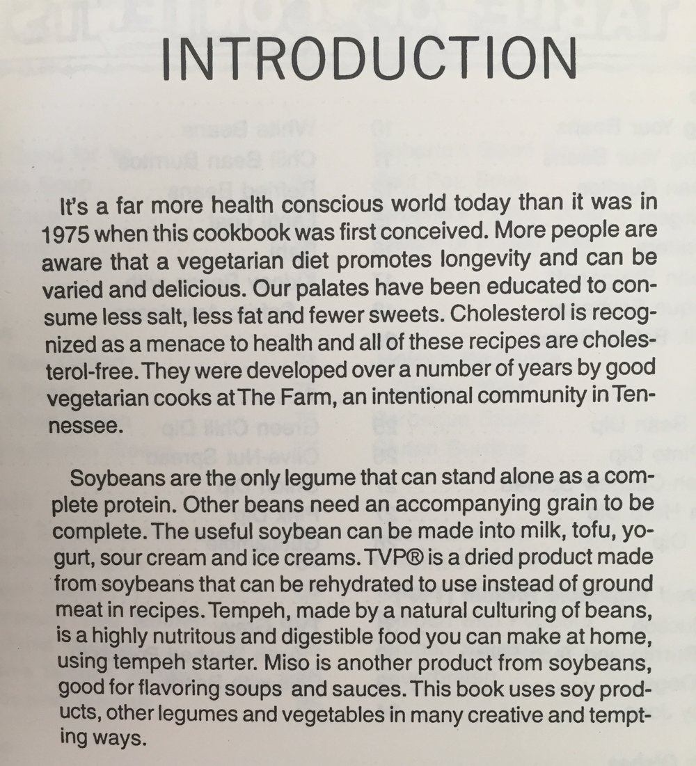 From  The New Farm Vegetarian Cookbook  (Hagler & Bates), 1975. The idea of combining beans with grains to form a complete protein has now been shown to be unnecessary; but it remains true that soy has significant quantities of all nine essential amino acids.