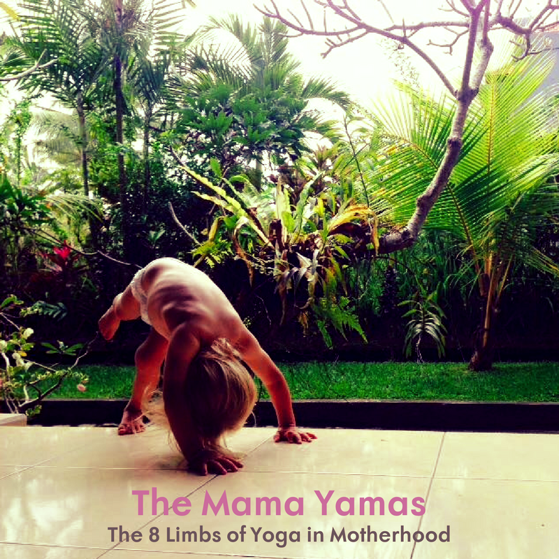 Mama Yamas 8 Limbs of Yoga in Motherhood