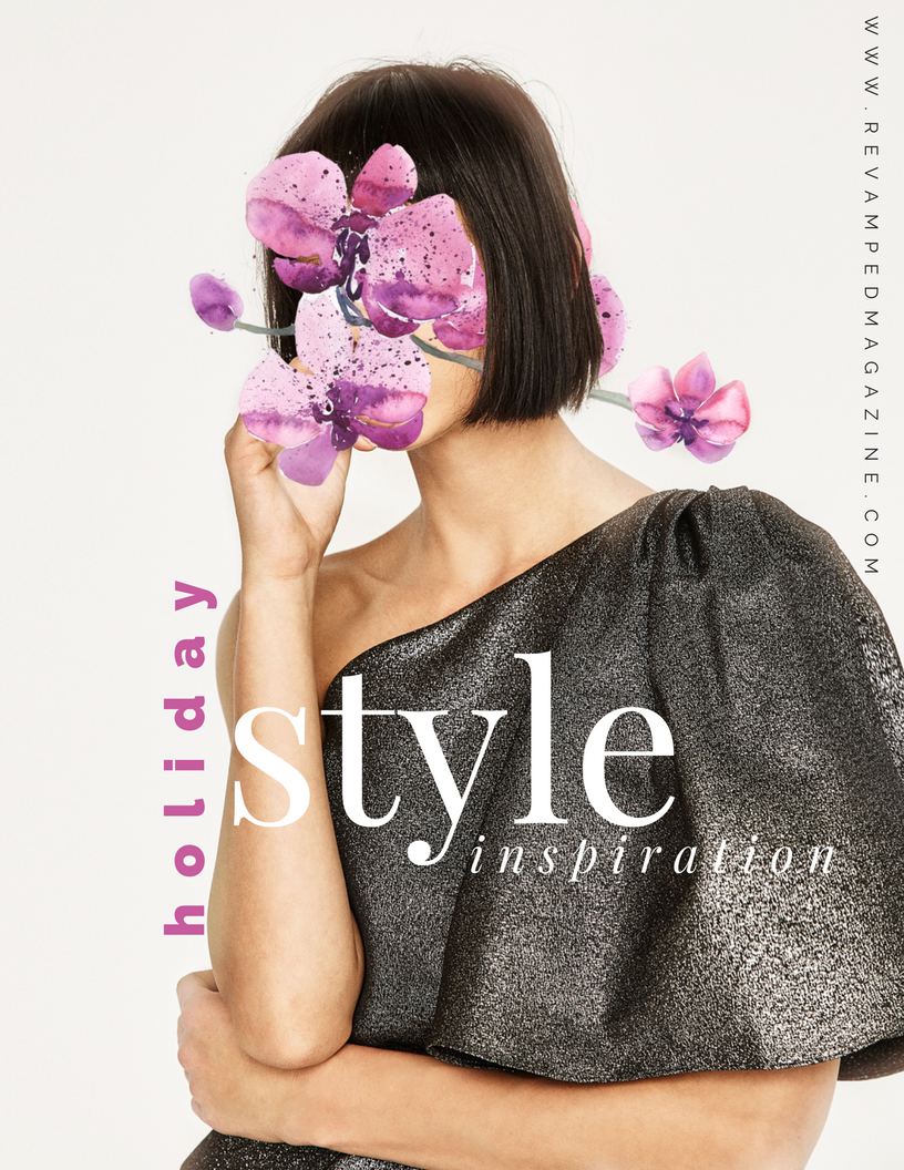 Holiday style inspiration from REVAMPED Magazine