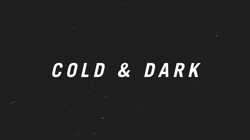 Cold & Dark.png