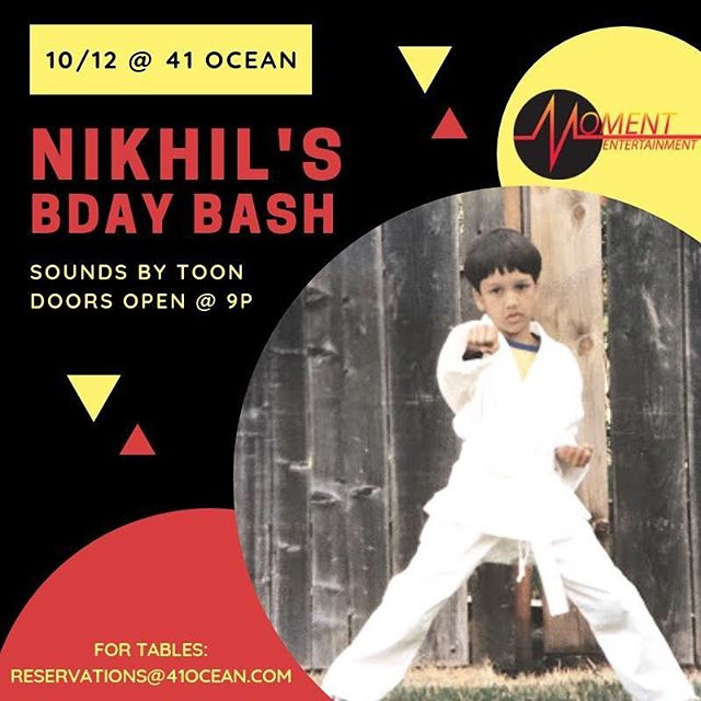 You're invited to kick it with us at #41ocean for @nikhilsmoments big birthday bash this Friday!🎉🎉✨🥂 Let's stir up some birthday magic as we drink and dance to sounds by @jus_toon. 📀⚡🎈 See you there! 😘 Doors open at 9p Tables resos 📧 reservations@410cean.com