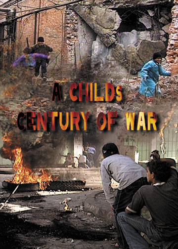 A CHILD'S CENTURY OF WAR