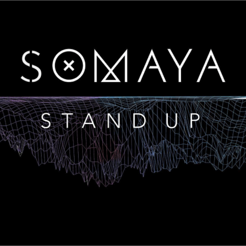 STAND UP / SOMAYA
