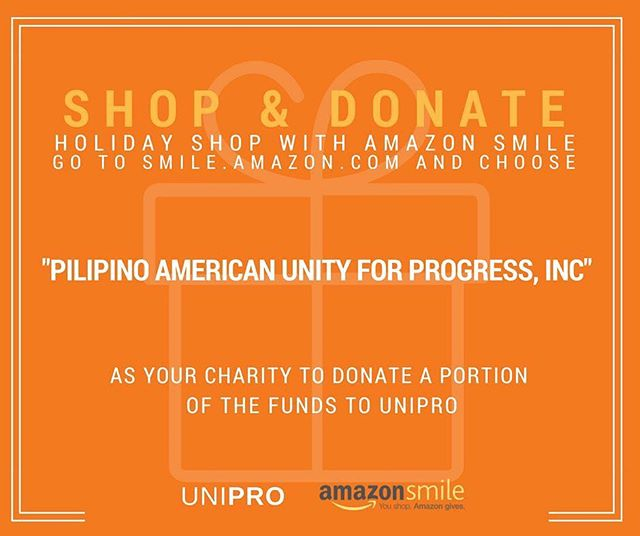 "🎁 Holiday shopping on Amazon? Why not do it through @amazonsmile ? Simply go to www.smile.amazon.com and choose ""Pilipino American Unity for Progress, Inc."" to donate a portion of the funds to UniPro! 🎁"
