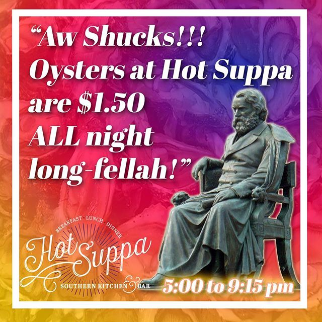Join us as we retire our happy hour and host $1.50 oysters ALL night (5:00-9:15) Tuesday- Saturday #oysters #henrywadsworthlongfellow #poetry #portlandmaine #portlandme #statue #maineoysters #southernfood #southerncharm #freshseafood