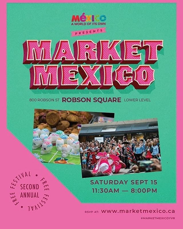 Join us this Saturday for the city's BIGGEST celebration of Mexican food + culture 💥💥💥 11:30am - 8pm on the lower level of Robson Square 🙌