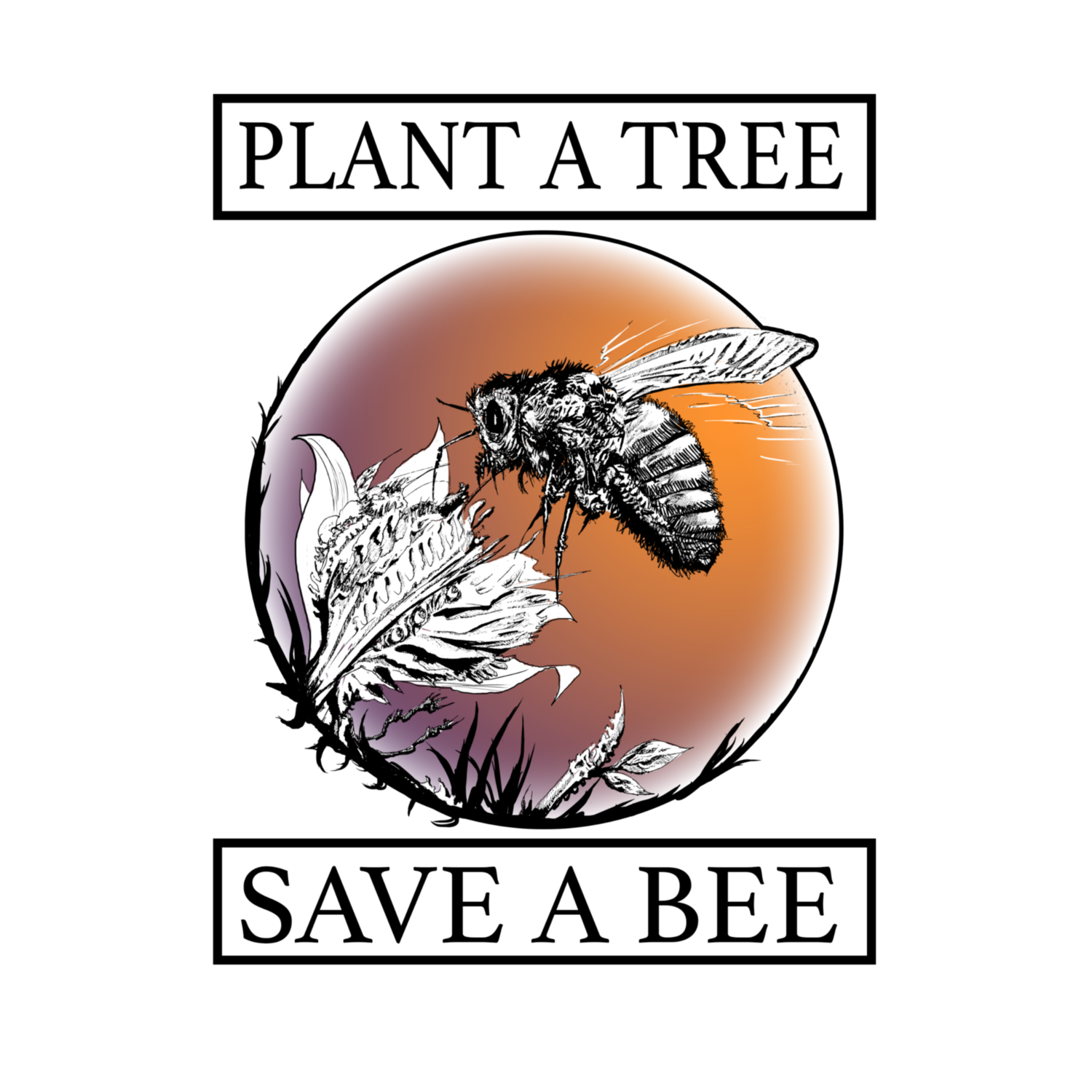 Plant a Tree Save a Bee