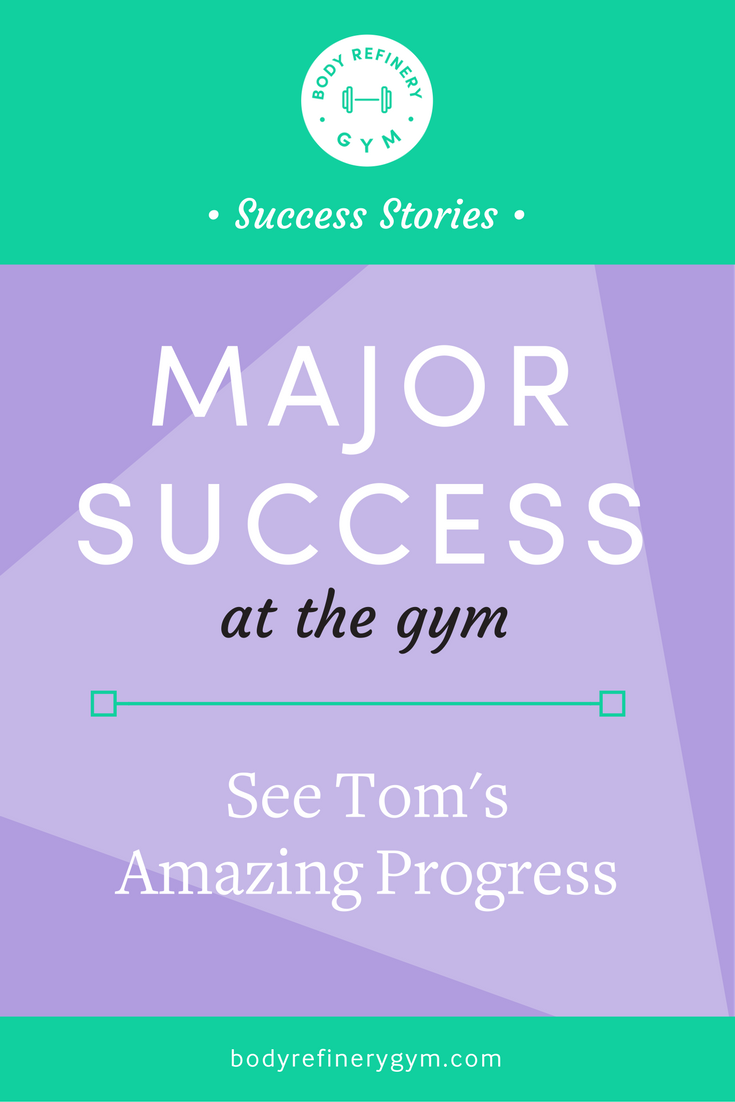 Major Success at the Gym: Tom's Amazing Progress