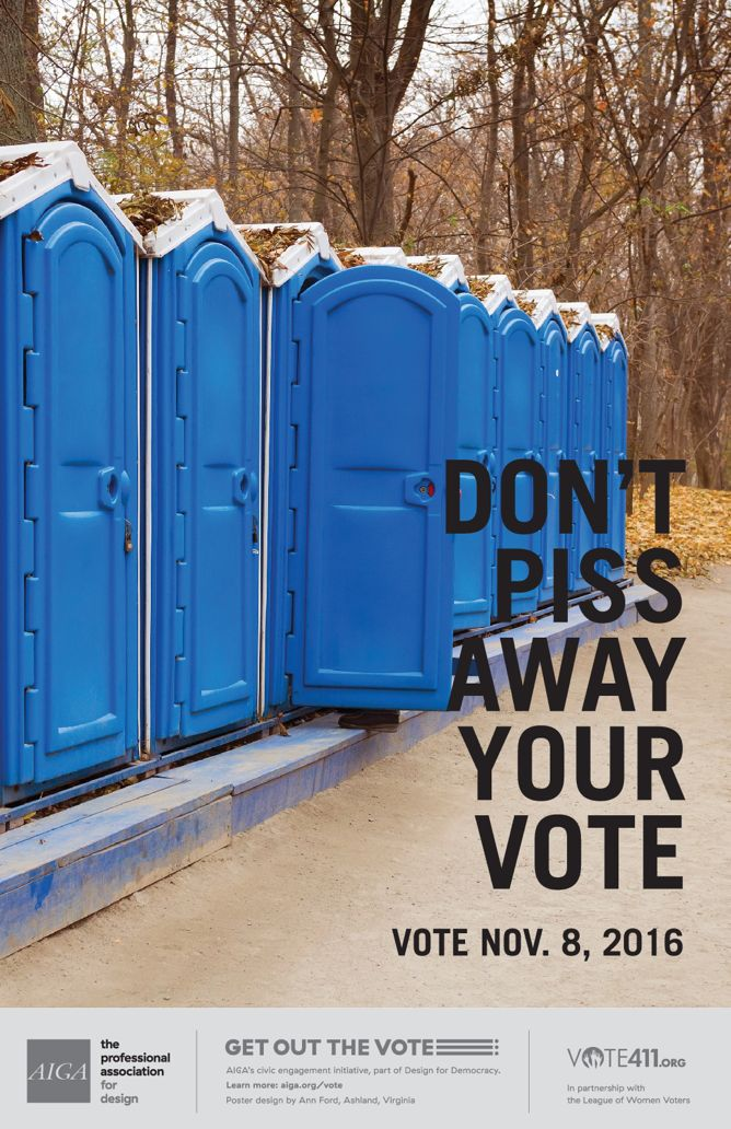 Don't Piss Away Your Vote [2] by Ann Ford.