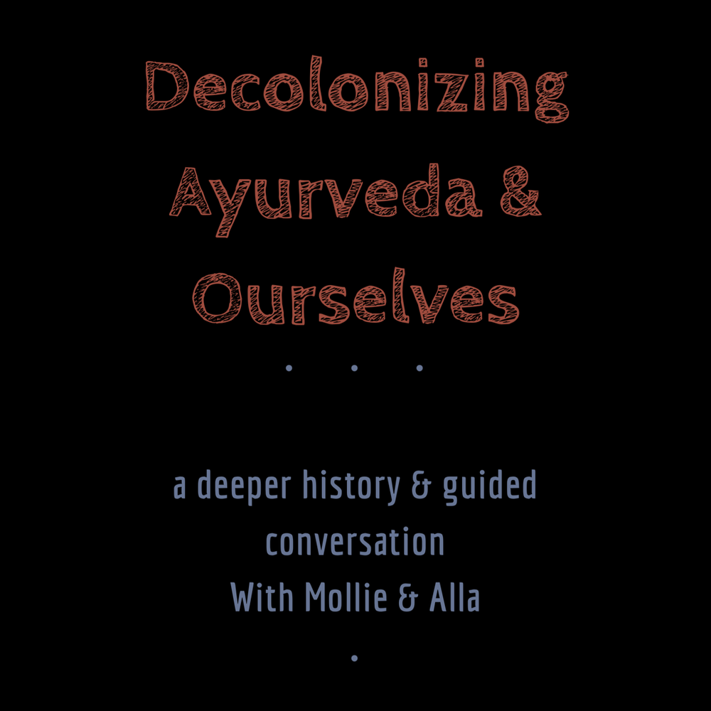 Copy of DecolonizingAyurvedaOurselves.png