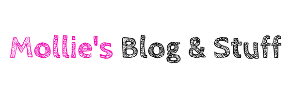 Mollie's Blog & Stuff