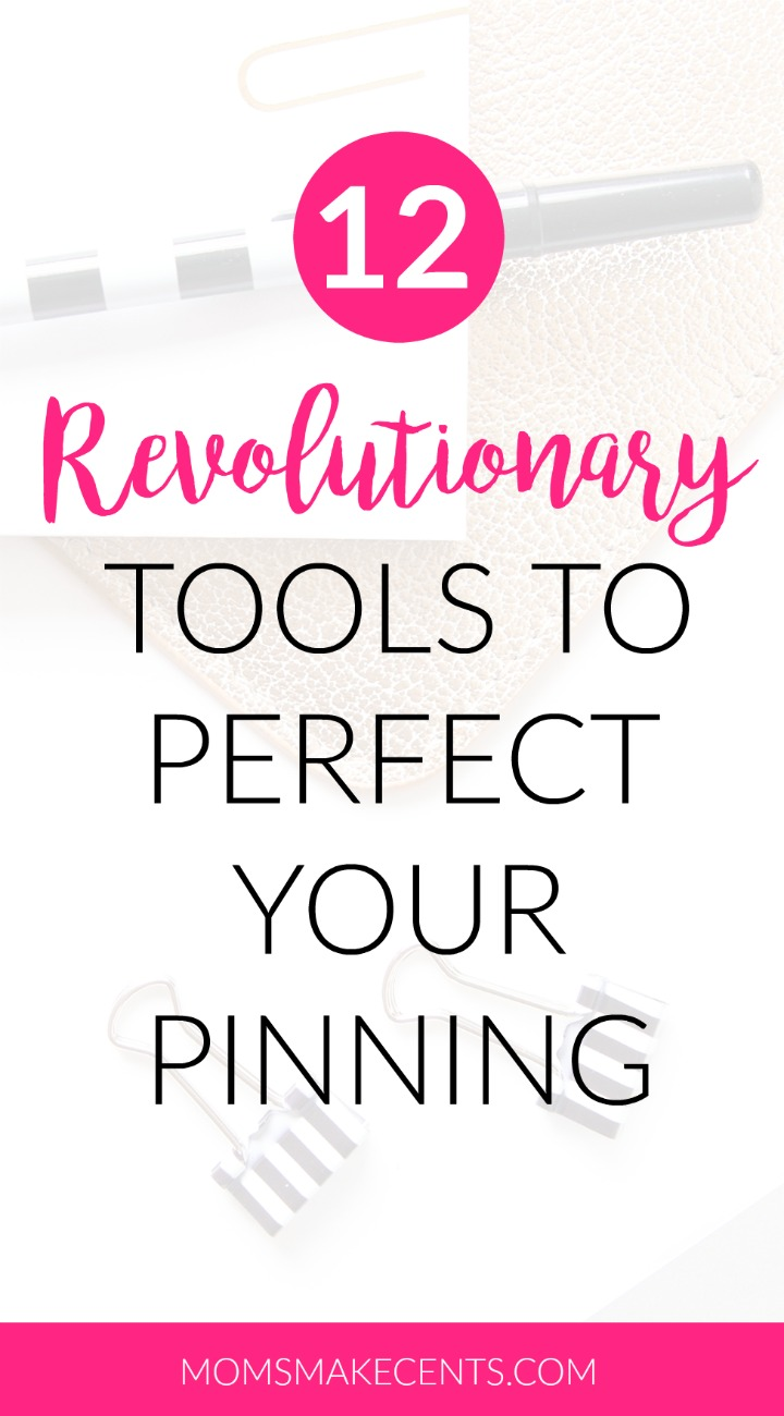 12 Revolutionary Tools To Perfect Your Pinning
