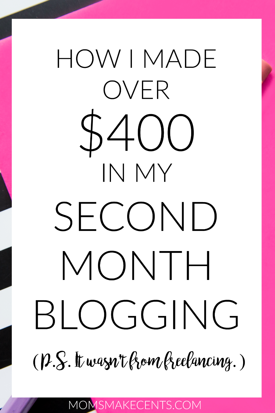 How I Made Over $400 In My Second Month Blogging