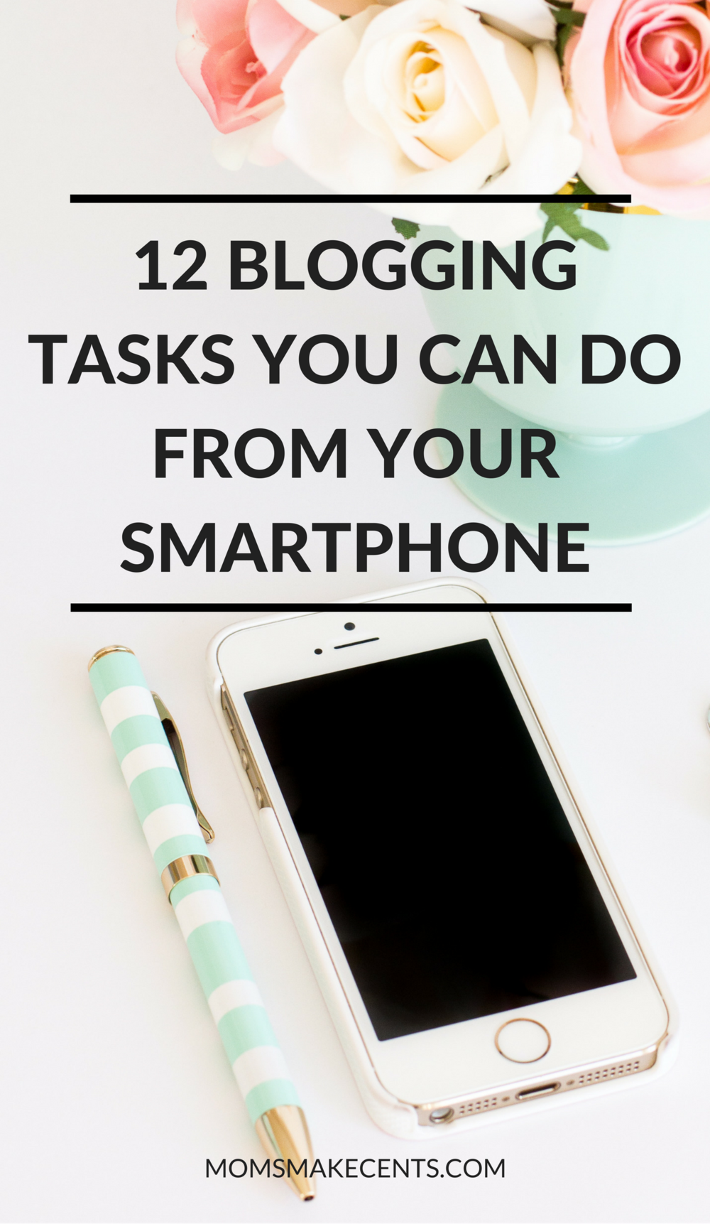 12 Brilliant Blogging Tasks You Can Do On Your Smartphone.