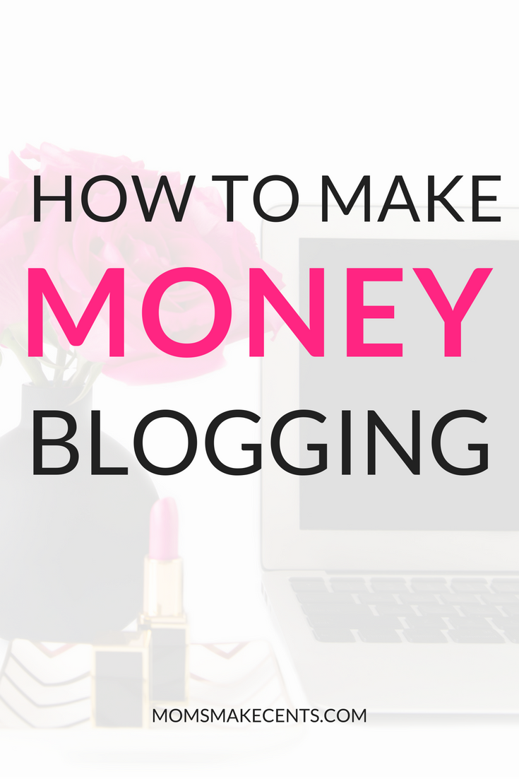 Five Ways You Can Make Money Blogging