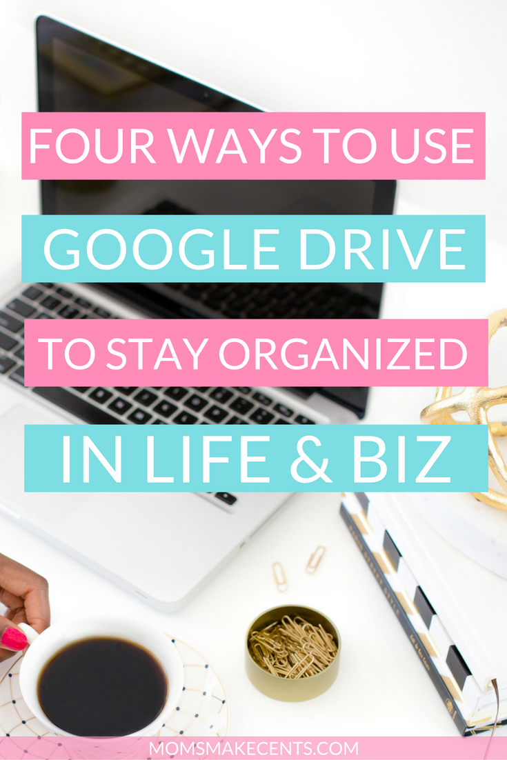 Four Ways To Stay Organized With Google Drive