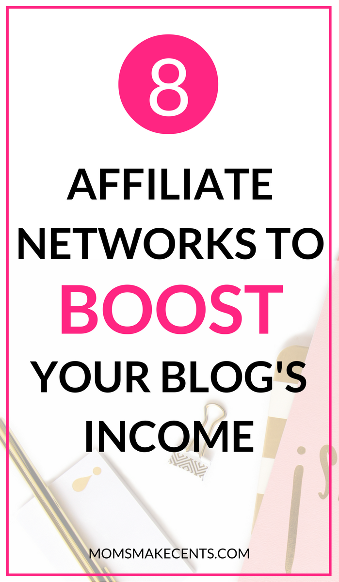 Eight Affiliate Networks To Boost Your Blog's Income