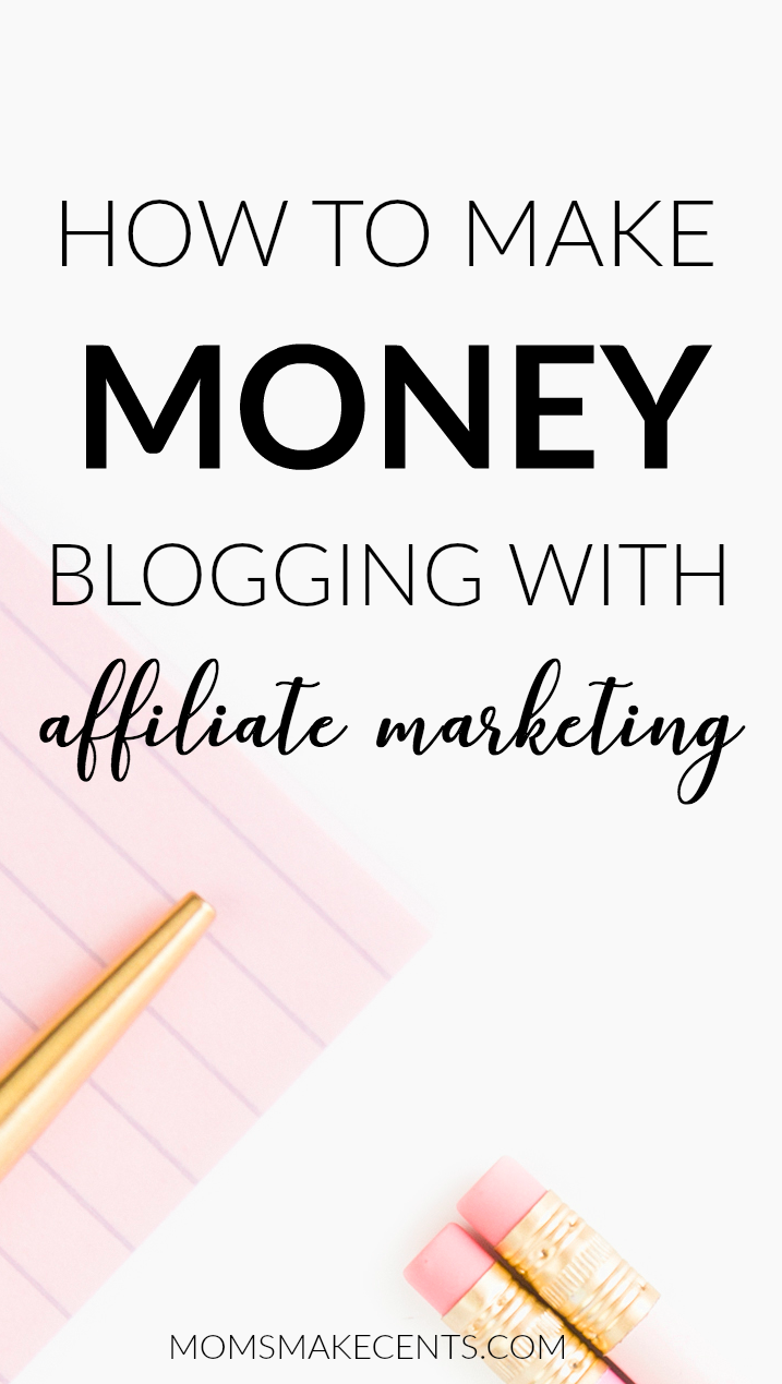 How To Make Money Blogging With Affiliate Marketing