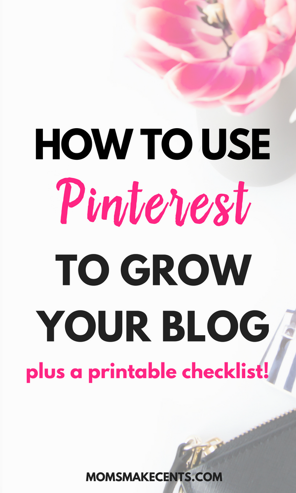 How To Use Pinterest To Grow Your Blog