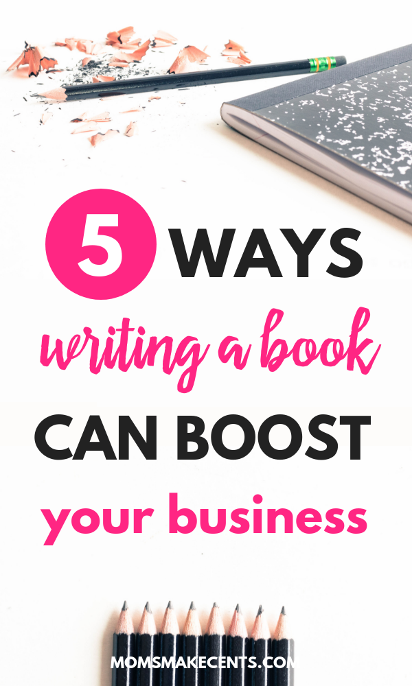 Five Ways Writing A Book Can Boost Your Online Business