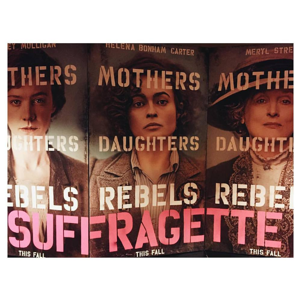 Go see Suffragette. It's a beautifully crafted, strong film and something everyone (especially men) should be educated about; it's so relevant to women today it's sobering.