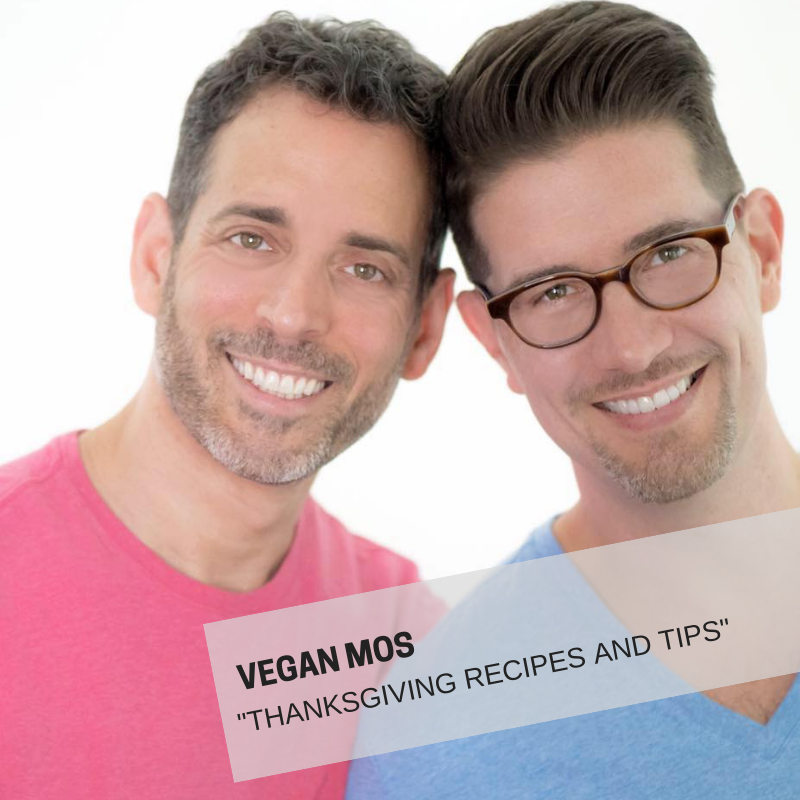 MICHAEL SUCHMAN & ETHAN CIMENT (VEGAN MOS)    COOKING DEMONSTRATION: VEGAN THANKSGIVING RECIPES & TRICKS!    MICHAEL SUCHMAN  &  ETHAN CIMENT  founded and run the popular blog   VEGANMOS.COM   .  Through their recipes, they show that eliminating animal products does not mean giving up your favorite familiar foods. Together they were named one of the top 10 male vegan bloggers for 2015 by VegNews magazine and won a 2016 Bloggy Award as one of the top vegan blogs to follow from the same magazine. The Vegan Mos regularly speak and hold food demos at veg fests around the county. Their first cookbook,  NYC Vegan: Iconic Recipes for a Taste of the Big Apple  was published in 2017. Michael is a certified Vegan Life Coach and educator through Main Street Vegan Academy and a certified Food for Life instructor through the Physician's Committee for Responsible Medicine. Ethan is a podiatric surgeon in Manhattan and is the President of the Board of Directors of Woodstock Farm Sanctuary. They share a home in Brooklyn with their dogs, Riley & Charlie.    https://veganmos.com