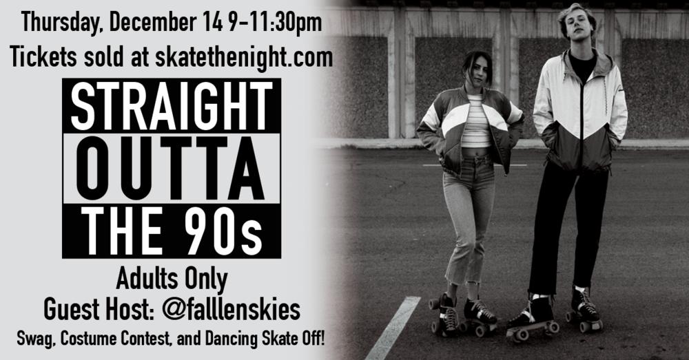 90's Skate Night    Buy Tickets