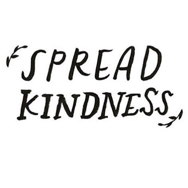 Spread kindness just as thick as you like to spread your peanut butter 😏