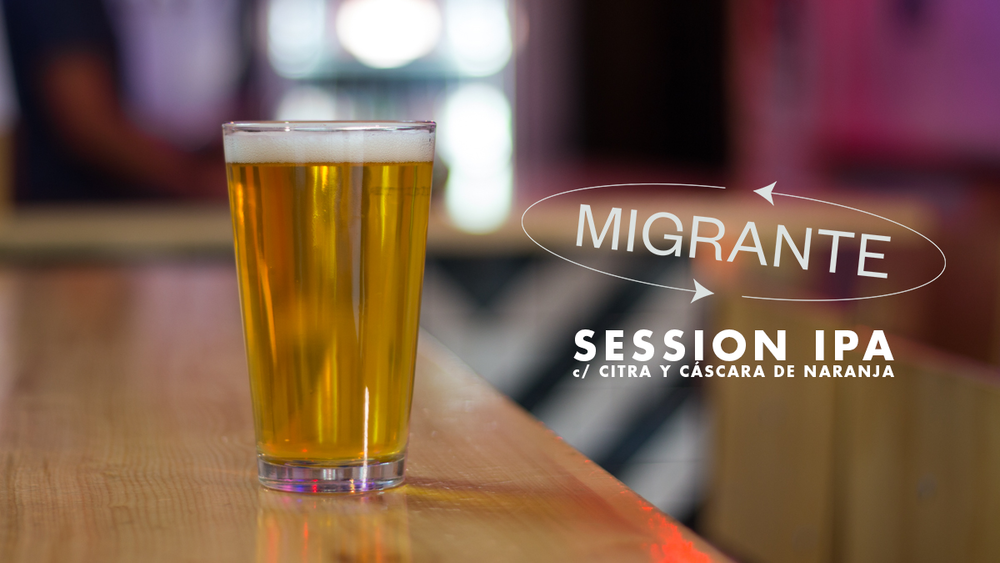 Migrante - Session IPA c/ Citra y Cáscara de Naranja