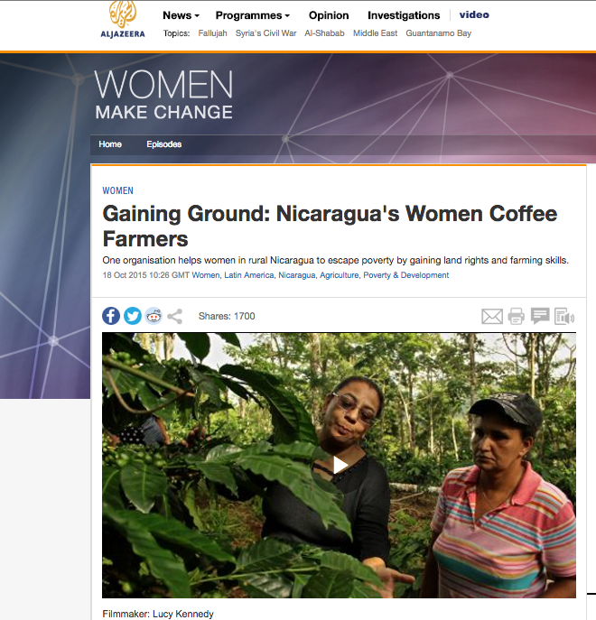 Translator // fixer  for: Gaining Ground: Nicaragua's Women Coffee Farmers // AL JAZEERA 2015