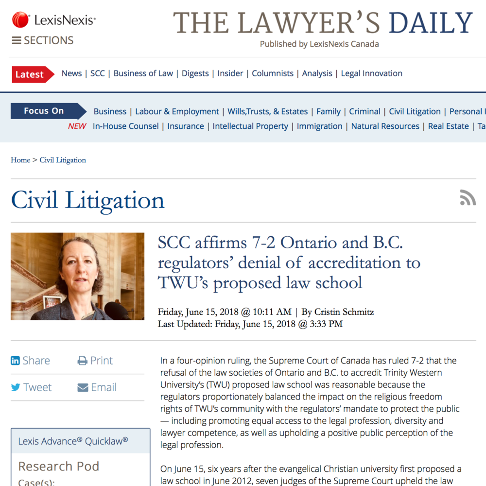 The Lawyer's Daily - SCC affirms 7-2 Ontario and B.C. regulators' denial of accreditation to TWU's proposed law school