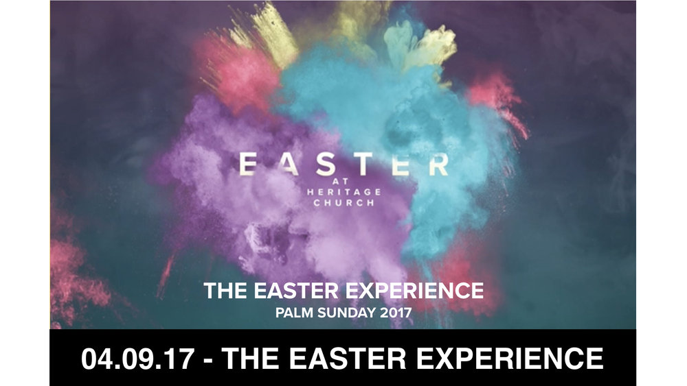 04.09.17 - The Easter Experience