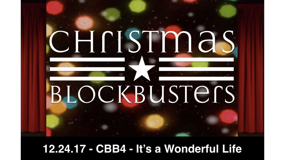 12.24.17 Christmas Blockbusters 4 - It's a Wonderful Life