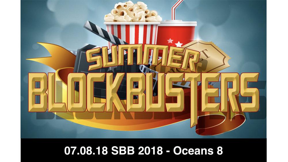 07.08.18 SBB 2018 - Oceans 8