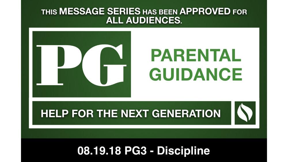 08.19.18 PG3 - Discipline
