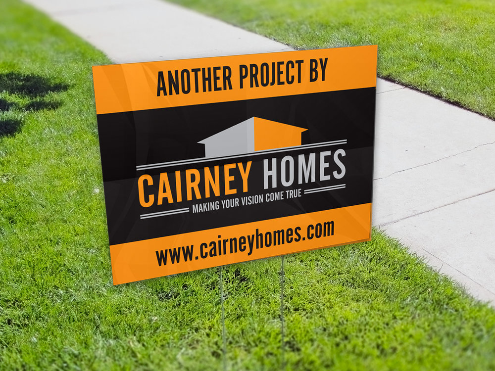 Cairney Homes Lawn Sign.jpg