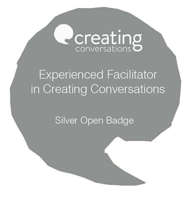 The Silver Open Badge: Experience Facilitator in Creating Conversations